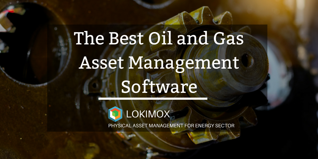 lokimox -The Best Oil and Gas Asset Management Software